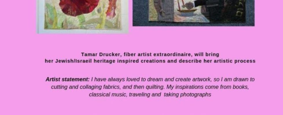 Every Quilt Tells a Story with artist Tamar Drucker