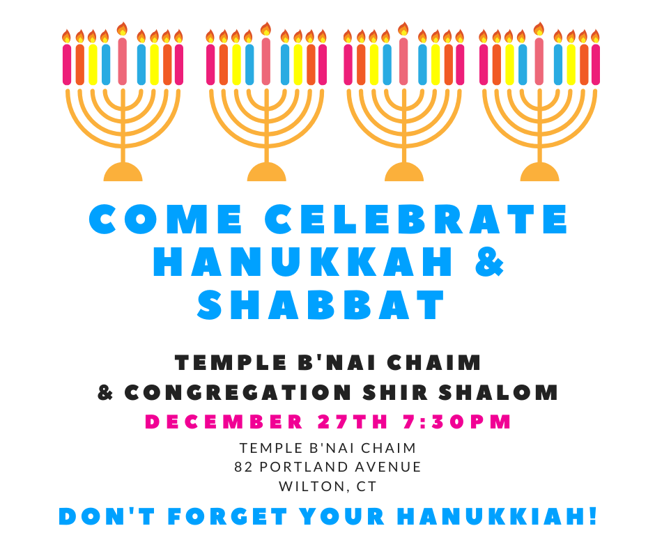 Join Temple B'nai Chaim and Congregation Shir Shalom for a special Hanukkah and Shabbat Celebration! Friday, December 27 at 7:30 pm All are welcome! #ComeSeeTBC!  Bring your menorahs and come celebrate Hanukkah!!