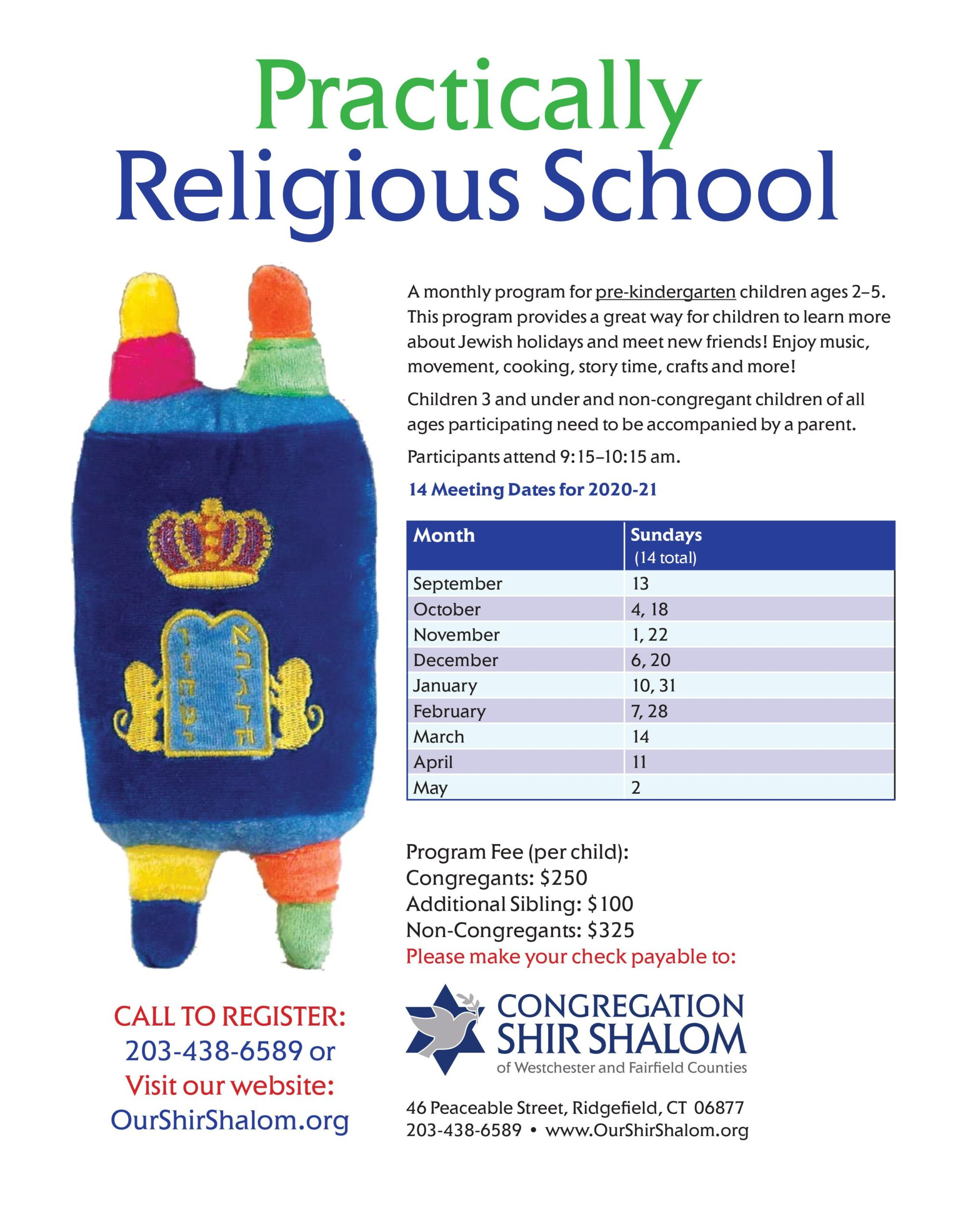 Practically Religious School: a monthly program for pre-kindergarten children age 2-5.